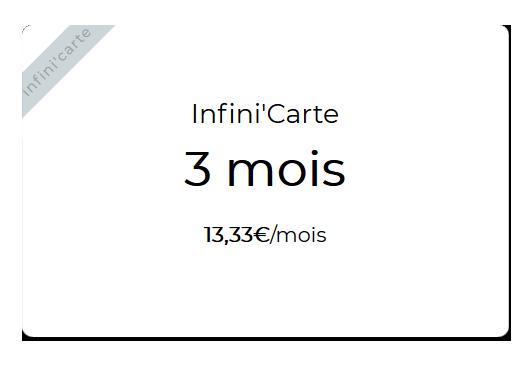 Infini'carte 3 mois